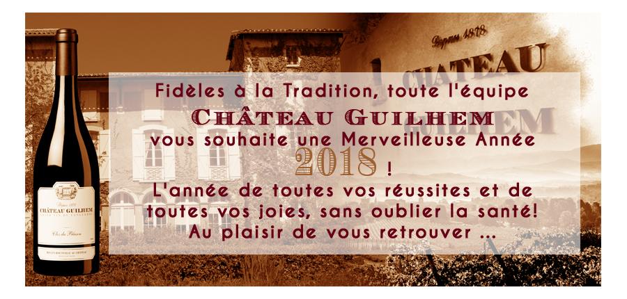 Merveilleuse année 2018 - Château Guilhem